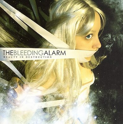 The Bleeding Alarm- Beauty In Destruction